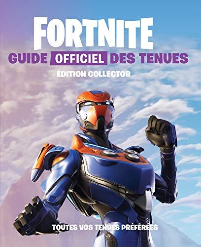 FORTNITE - Guide officiel des tenues édition collector
