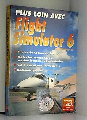 Plus loin avec Flight Simulator 6 pour Windows 95