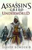 Assassin's Creed - Underworld by Oliver Bowden (2015-11-05) - Penguin; edition (2015-11-05) - 05/11/2015
