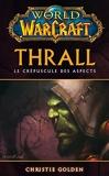 World Of Warcraft - Thrall - Panini - 10/09/2014