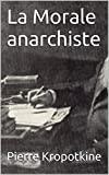 La Morale anarchiste - Format Kindle - 1,99 €