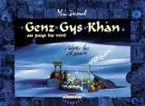 Genz Gys Khan au pays du vent, tome 4 - Suivre les Oiseaux