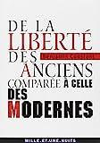 De la liberte des anciens comparee a celle des modernes by Benjamin Constant(2010-05-26) - Editions Mille et une Nuits - 01/01/2010
