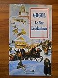 Le nez - Le manteau / Gogol, Nicolas / Réf44464 - Garnier - 01/01/1995
