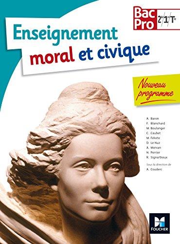 Education Morale et Civique Bac Pro 2de