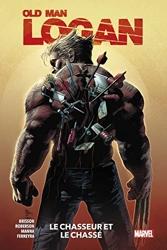 Old Man Logan T01 - Le chasseur et le chassé d'Ibraim Roberson