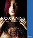 Gabriele Rigon Roxanne /multilingue