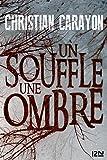 Un souffle, une ombre (Hors collection) - Format Kindle - 14,99 €