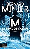M: Le bord de l'abîme - Libra Diffusio - 30/08/2019