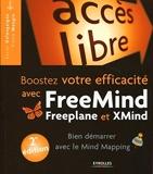 Boostez votre efficacité avec FreeMind, Freeplane et XMind - Bien démarrer en Mind Mapping.