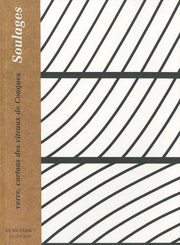 Pierre Soulages, verre, cartons des vitraux de Conques