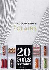 Eclairs - 20 Ans De Création de Christophe Adam