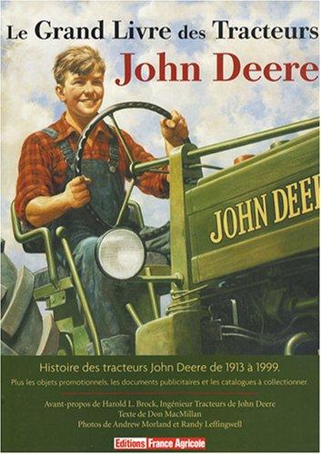 Le grand livre des tracteurs John Deere