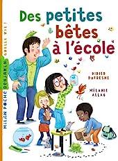 Des petites bêtes à l'école de Didier Dufresne