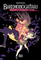 Bakemonogatari - Légendes chimériques - Livre 1 de NisiOisiN