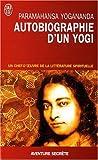 Autobiographie d'un yogi de Yogananda. Paramahansa (2007) Poche