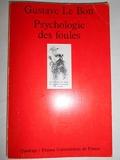 Psychologie des foules - PUF - 08/01/2001