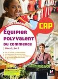 Connexions - ÉQUIPIER POLYVALENT DU COMMERCE - CAP - Éd. 2021 - Livre élève