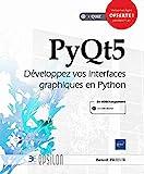 PyQt5 - Développez vos interfaces graphiques en Python