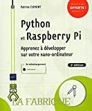 Python et Raspberry Pi - Apprenez à développer sur votre nano-ordinateur (3e édition)
