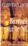 Barrage sur le Nil - Robert Laffont - 15/01/1995