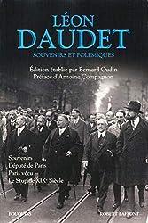 Souvenirs et polémiques de Léon DAUDET