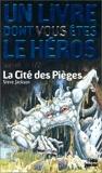 La Cité des Pièges - Editions Gallimard - 19/05/1999