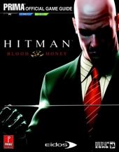 Hitman - Blood Money: Prima Official Game Guide de Michael Knight