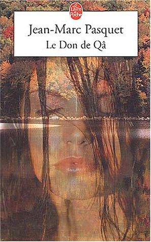 Le Don de qâ