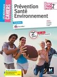 Les Nouveaux Cahiers - Prévention Santé Environnement - 2de Bac Pro - Éd. 2017 - Manuel élève - Foucher - 03/05/2017