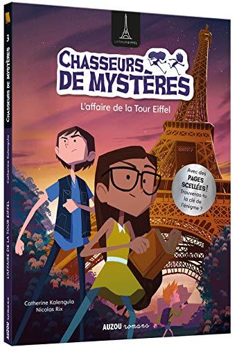 Chasseurs De Mystères - L'Affaire De La Tour Eiffel