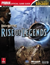 Rise of Nations - Rise of Legends: Prima Official Game Guide de Michael Knight
