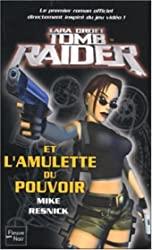 Tomb Raider et l'Amulette du pouvoir de Mike Resnick
