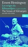 Les Neiges du Kilimandjaro et autres nouvelles / The Snows of Kilimanjaro (Folio Bilingue) (French and English Edition) by Ernest Hemingway (2001-09-01) - Gallimard Education - 01/09/2001