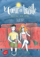Le coeur en braille - Tome 3 - Quatre ans après de Pascal Ruter