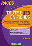 Toute l'UE3 en fiches PACES - 2e éd. - Physique, Biophysique - Physique, Biophysique - Ediscience - 19/08/2015