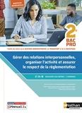 Gérer des relations interpersonnelles - 2ème Bac pro GATL - Livre + licence élève - 2020 - 2de Bac Pro AGOrA-OTM-L - Nouveaux référentiels