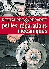 Petites réparations mécaniques de Sylvie Méneret