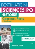 Destination Sciences Po Histoire - Sciences Po Paris + Bordeaux - Cours-méthodologie-annales - Cours - méthodologie - annales