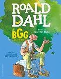 Le BGG. Le Bon Gros Géant (édition illustrée anniversaire) - Format Kindle - 9,99 €