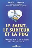 Le Saint Le Surfer Et La Pdg - Donnez Vie Aux Desirs De Votre Coeur