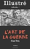 L'Art de la Guerre (Illustré) - CreateSpace Independent Publishing Platform - 04/02/2017