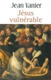 Jésus vulnérable de Jean Vanier (22 janvier 2015) Broché - 22/01/2015