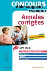 Concours Aide-soignant - Annales corrigées - IFAS 2018/2019 - Ecrit et Oral de Marie-Henriette Bru