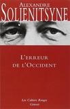 L'Erreur de l'Occident by Alexandre Soljénitsyne (2006-11-01) - Grasset & Fasquelle (2006-11-01) - 01/11/2006