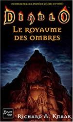 Diablo, numéro 3 - Le Royaume des ombres de Richard A. Knaak