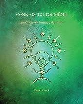 Connais-toi toi-même - Tome 3, Initiation alchimique de l'être - La Pierre Philosophale d'Yann Lipnick