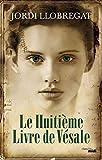 Le Huitième Livre de Vésale - Le Cherche-Midi - 07/04/2016