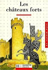 Les Châteaux forts de Gaston Duchet-Suchaux