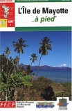 L'île de Mayotte à pied